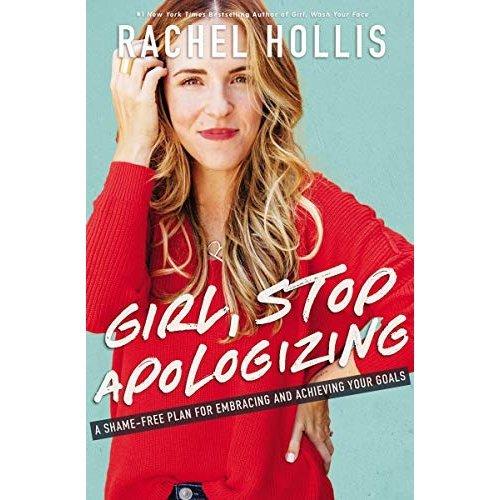 Girl, Stop Apologizing