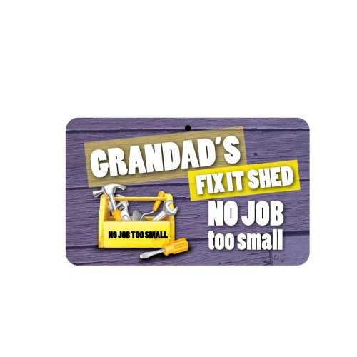Fun Sign - Grandad's Fix It Shed