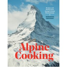 Alpine Cooking by Erickson & Meredith