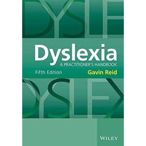 Dyslexia: A Practitioner's Handbook, 5th Edition