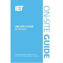 On-Site Guide (IET Wiring Regulations 18th Edition BS 7671:2018)