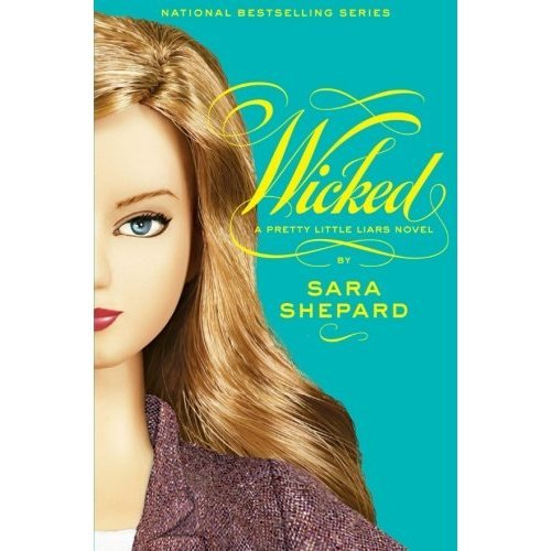 Wicked (Pretty Little Liars (Quality))