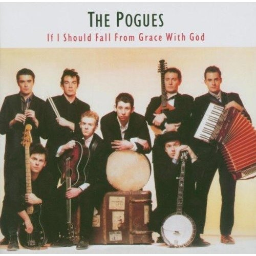 The Pogues - if I Should Fall from Grace with God (remastered and Expanded) [CD]