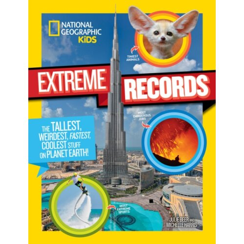 National Geographic Kids Kids Extreme Records by National Geographic Kids