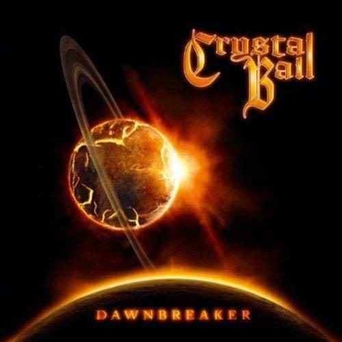 CRYSTAL BALL - DAWNBREAKER [CD]