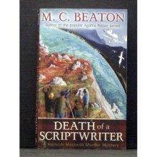 Death of a Scriptwriter  Book 14 Hamish Macbeth series - Used