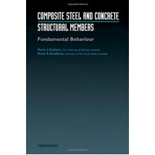 Composite Steel and Concrete Structural Members: Fundamental Behaviour - Used