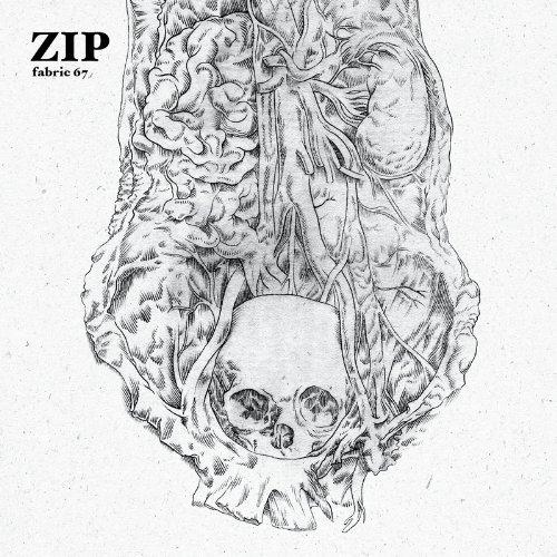 Zip - Fabric 67: Zip [CD]