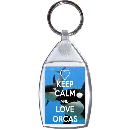 Keep Calm and Love Orcas - Keyring