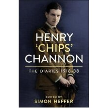 Henry 'Chips' Channon: The Diaries (Volume 1)   Hardback