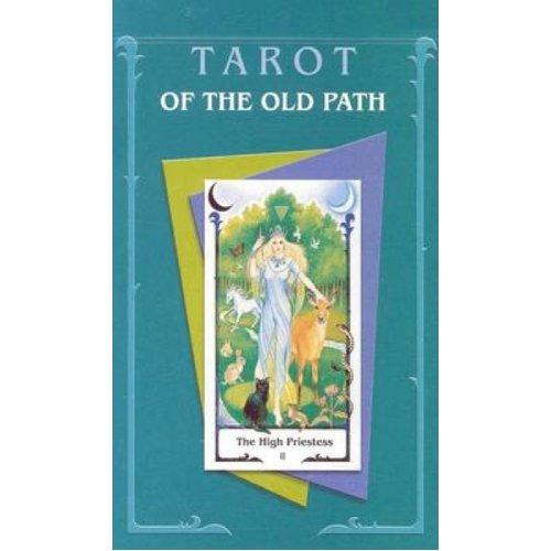 Tarot of the Old Path  The Magic Tarot of Female Energies and Wisdom by Sylvia Gainsford & Howard Ro