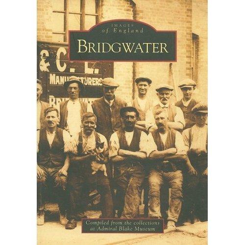 Bridgwater (Archive Photographs)