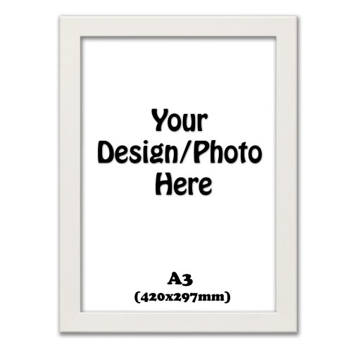 A3 White Photo Frames, New Wooden Effect Picture Frames (420x297mm)