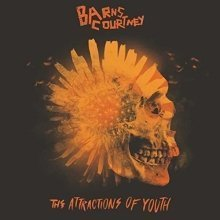 Barns Courtney - Attractions Of Youth [CD]