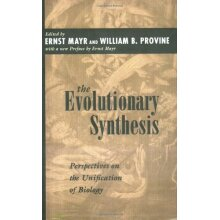 The Evolutionary Synthesis: Perspectives on the Unification of Biology: Perspectives on the Unification of Biology, With a New Preface - Used