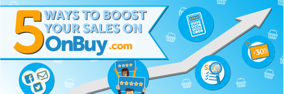 5 Ways to Boost Your Sales on OnBuy