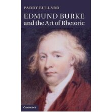 Edmund Burke and the Art of Rhetoric - Used