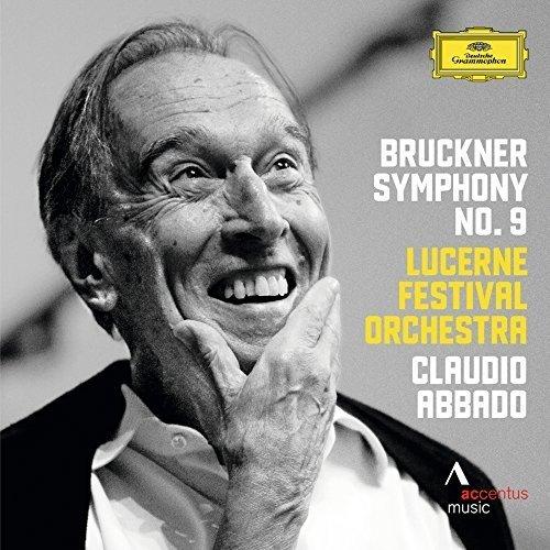 Lucerne Festival Orchestra Claudio Abbado - Bruckner Symphony No. 9 in D Minor [CD]