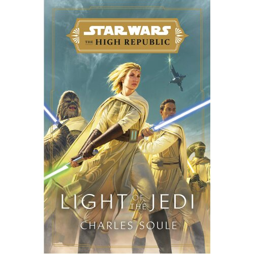 Light Of The Jedi Star Wars: The High Republic Hardcover Charles Soule