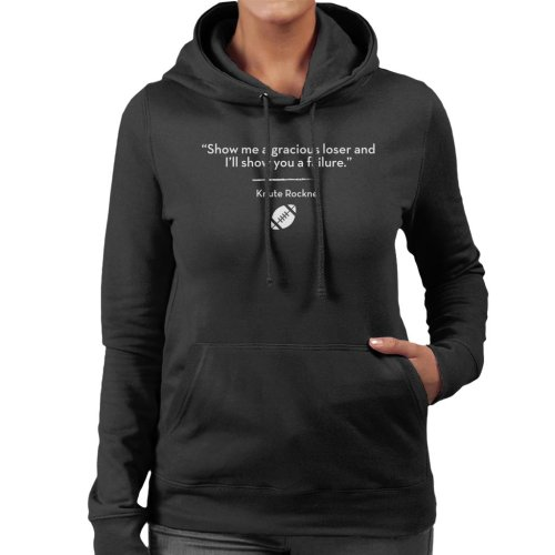 Show Me A Gracious Loser And Ill Show You A Failure Women's Hooded Sweatshirt