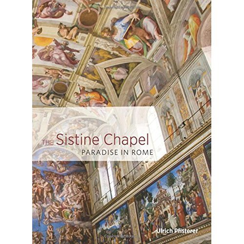 The Sistine Chapel - Paradise in Rome