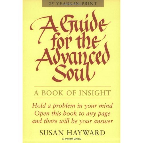 Guide for the Advanced Soul: A Book of Insight
