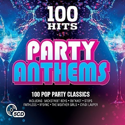 100 Hits - Party Anthems [CD]