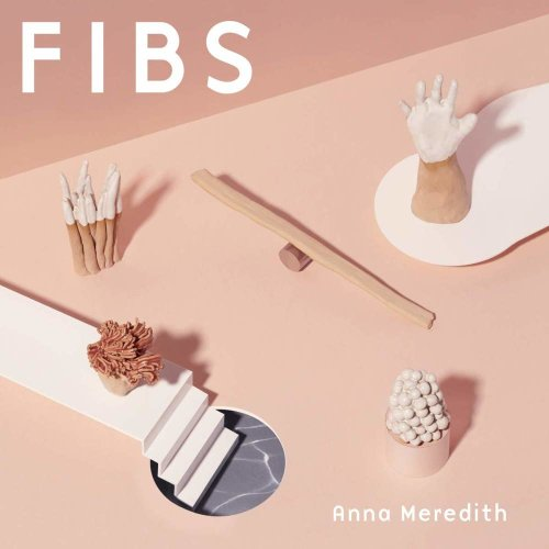 ANNA MEREDITH - FIBS [CD]