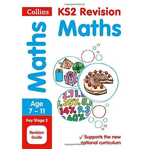 KS2 Maths SATs Revision Guide: 2018 tests (Collins KS2 Revision and Practice)