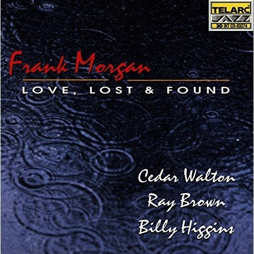 Frank Morgan - Love, Lost and Found [CD]