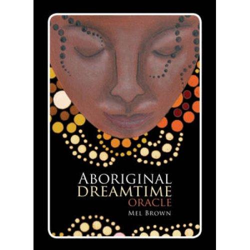 Aboriginal Dreamtime Oracle by Mel Brown