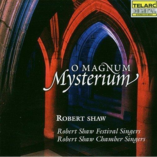 Robert Shaw - O Magnum Mysterium [CD]