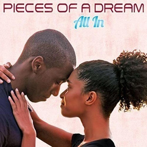 Pieces of a Dream - All in [CD]