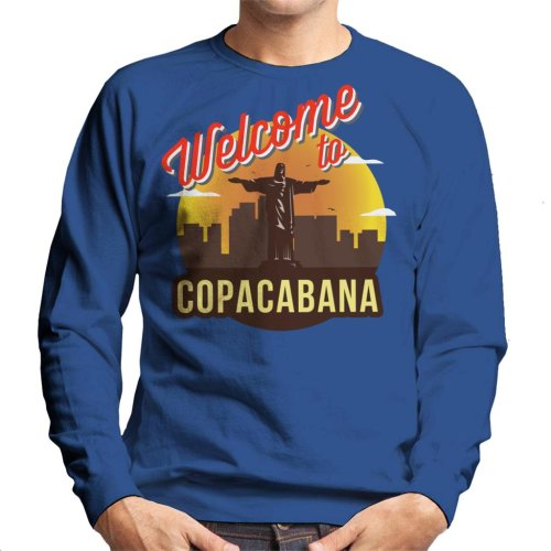 Welcome To Copacabana Men's Sweatshirt