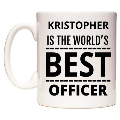 KRISTOPHER Is The World's BEST Officer Mug
