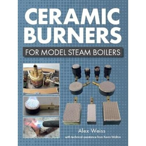 Ceramic Burners for Model Steam Boilers