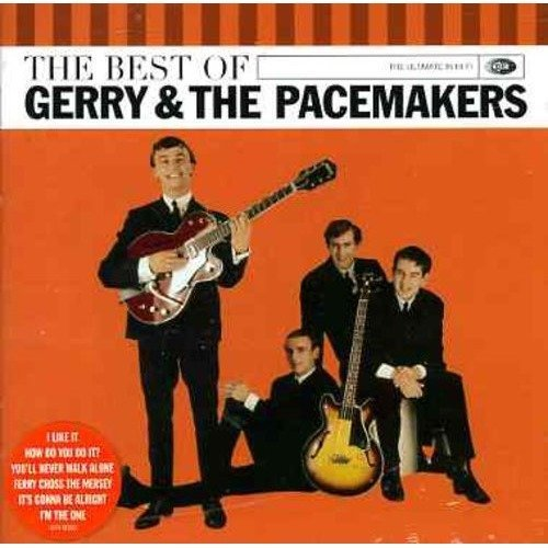 Gerry and the Pacemakers - the Very Best of Gerry and the Pacemakers [CD]