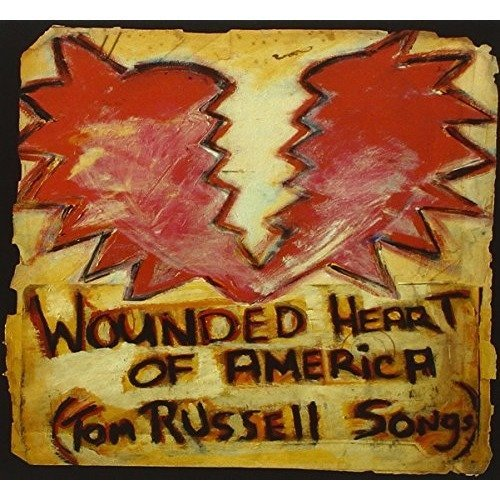 Wounded Heart of America (tom Russell Songs) [CD]