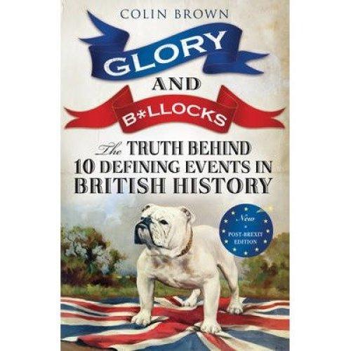 Glory & B*llocks