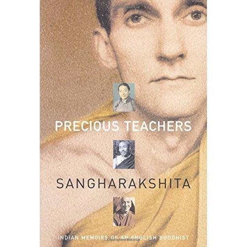Precious Teachers: Indian Memoirs of an English Buddhist