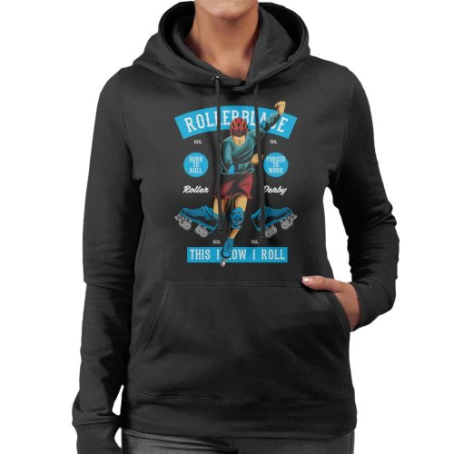 Rollerblade This Is How I Roll Women's Hooded Sweatshirt