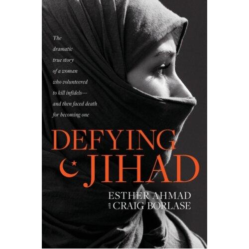 Defying Jihad by Ahmad & Esther