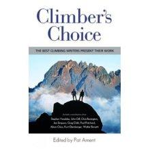 Climber's Choice: The Best Climbing Writers Present Their Work
