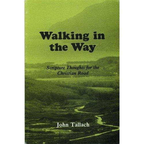 Walking in the Way