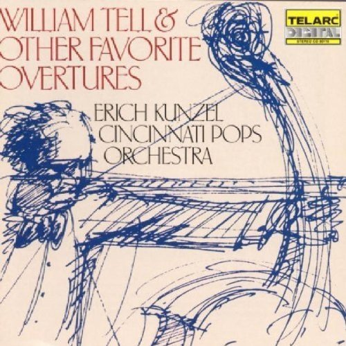 Cincinnati Pops Orchestra and Erich Kunzel - William Tell and Favourite Overtures [CD]