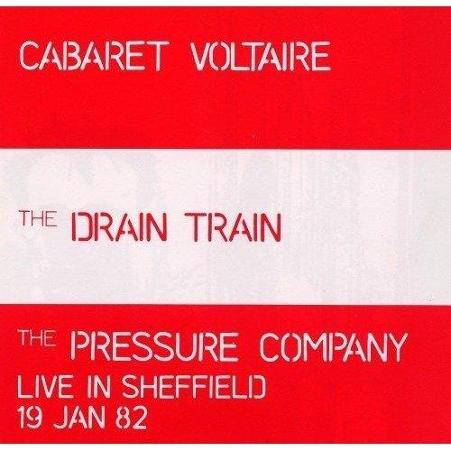 Cabaret Voltaire - the Drain Train / the Pressure Company [CD]