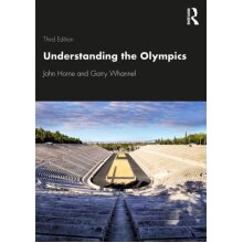 Understanding the Olympics by Horne & JohnWhannel & Garry