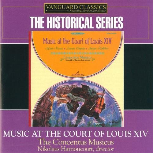 Music At The Court Of Louis XIV (Harnoncourt)