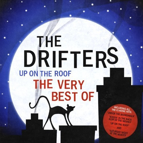 The Drifters - Up on the Roof - the Very Best of the Drifters [CD]