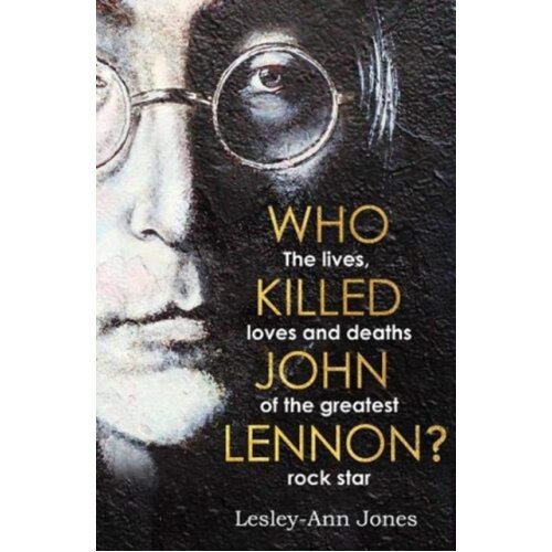 Who Killed John Lennon by Jones & Lesley-Ann